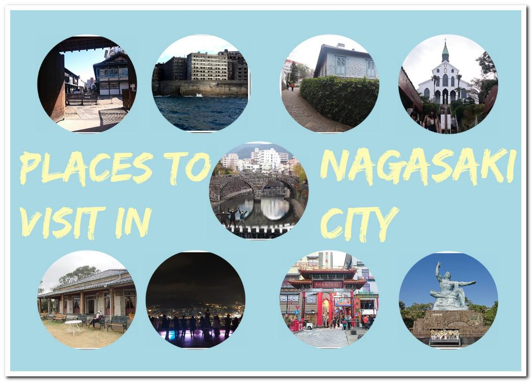 Places to Visit in Nagasaki City